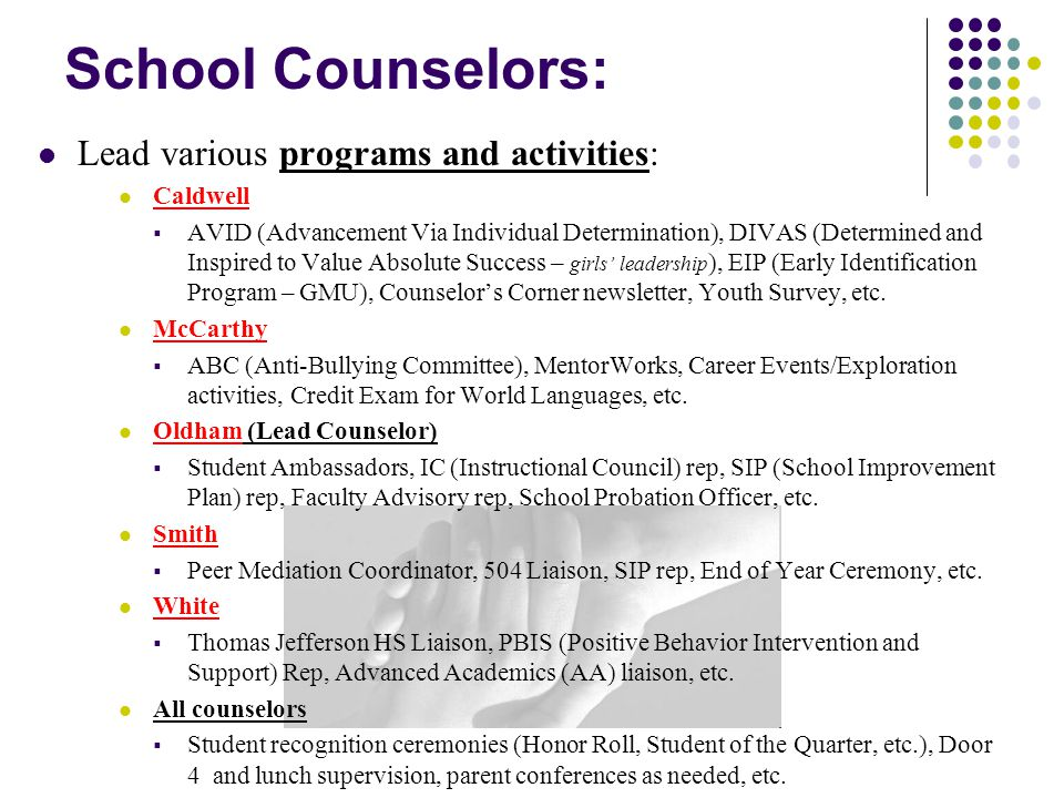 School Counselors also: Work with students by doing… (among other things) : Individual Counseling (1 on 1!) Academic, Personal/Social, Career Please contact us.