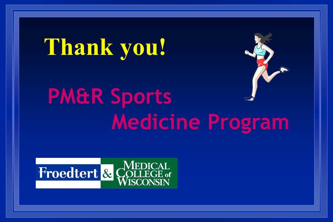 PM&R Sports Medicine Program Thank you!