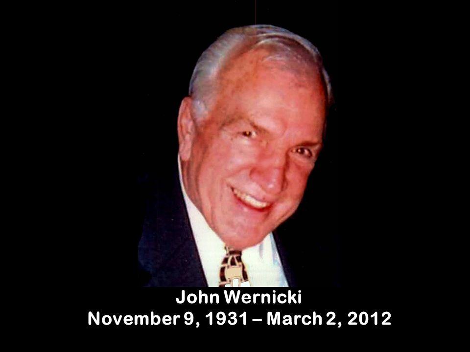 John Wernicki November 9, 1931 – March 2, 2012