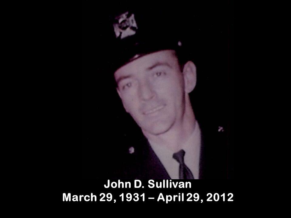 John D. Sullivan March 29, 1931 – April 29, 2012