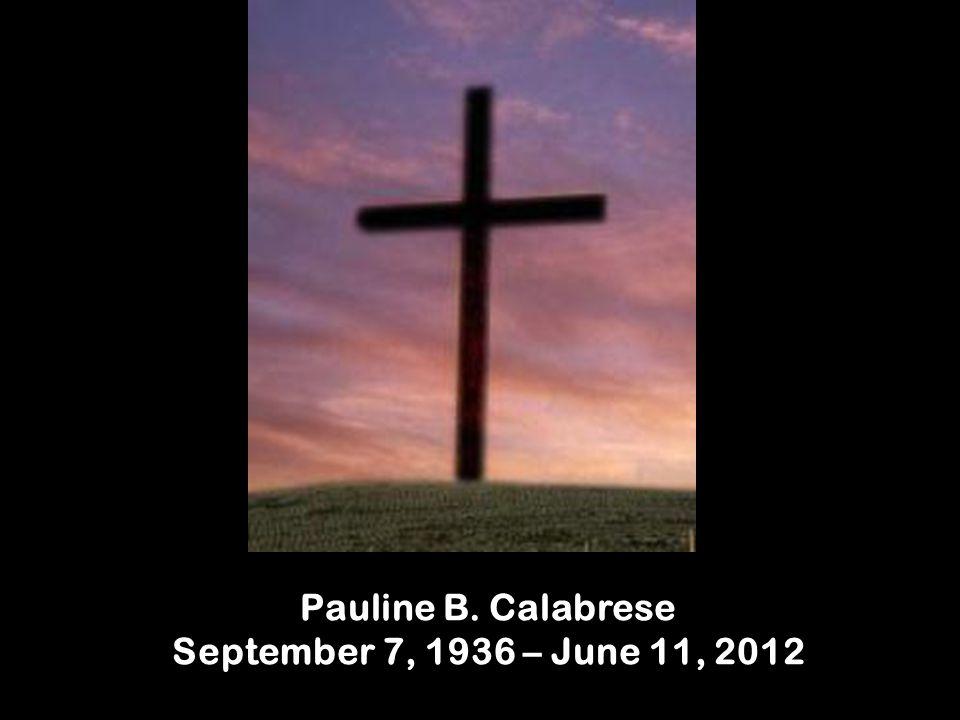 Pauline B. Calabrese September 7, 1936 – June 11, 2012