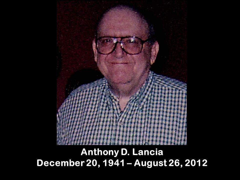 Anthony D. Lancia December 20, 1941 – August 26, 2012