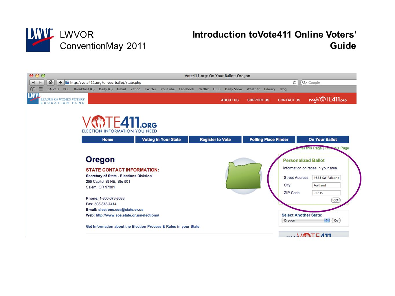 Introduction toVote411 Online Voters' Guide LWVOR ConventionMay 2011