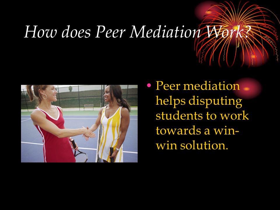 How does Peer Mediation Work.