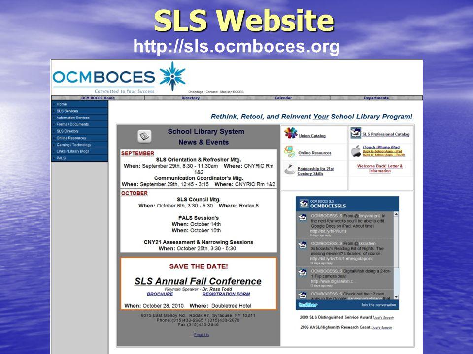 SLS Website SLS Website http://sls.ocmboces.org
