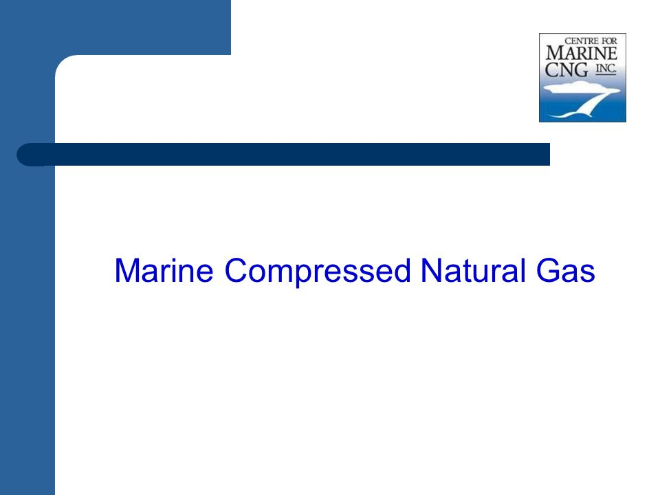 Marine Compressed Natural Gas