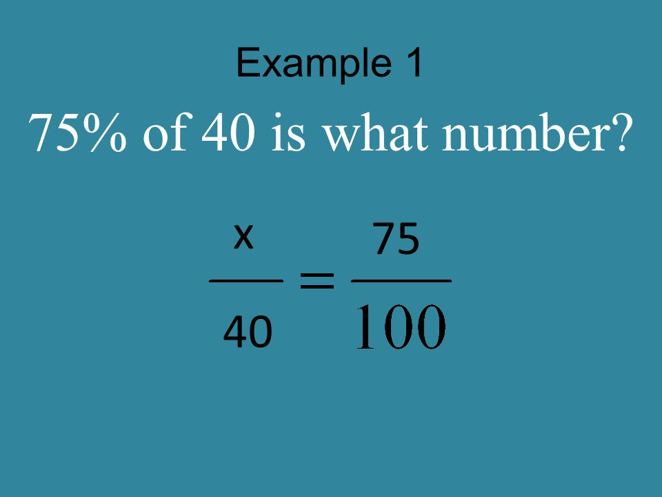Example 2 30% of 60 is what number? x 60 30