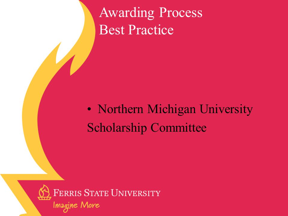 Northern Michigan University Scholarship Committee Awarding Process Best Practice