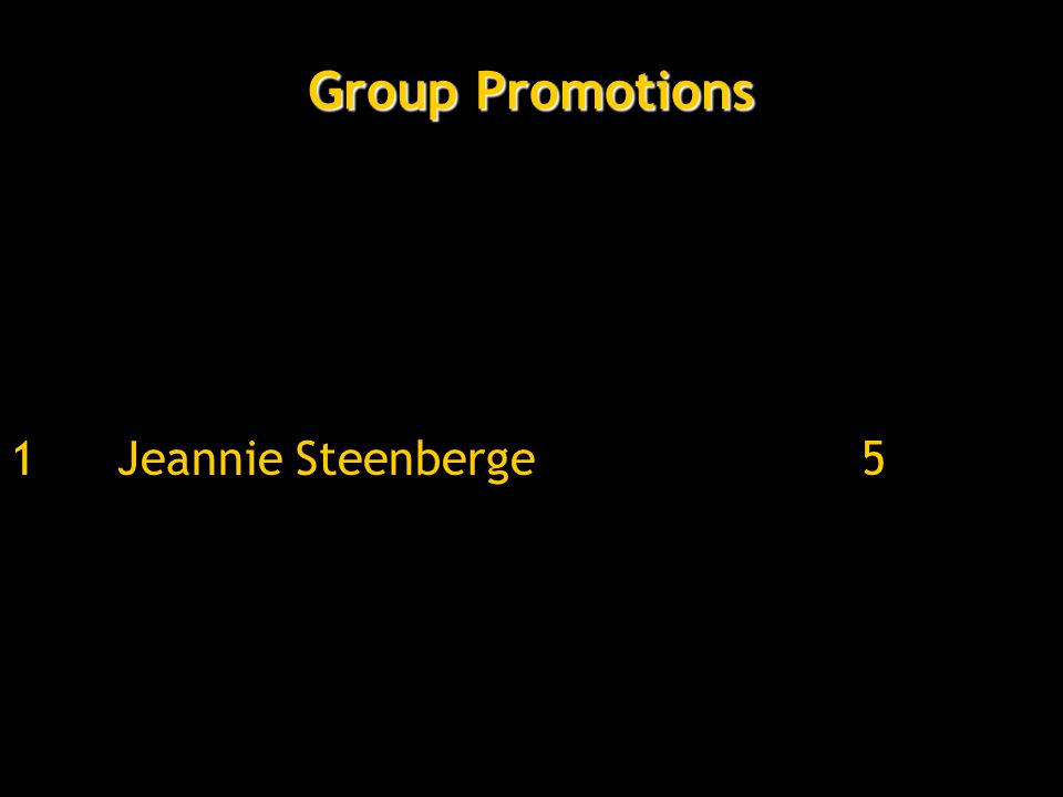 Group Promotions 1Jeannie Steenberge5
