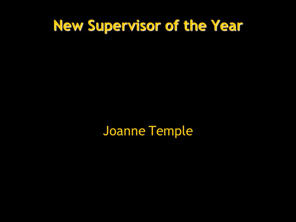 New Supervisor of the Year Joanne Temple
