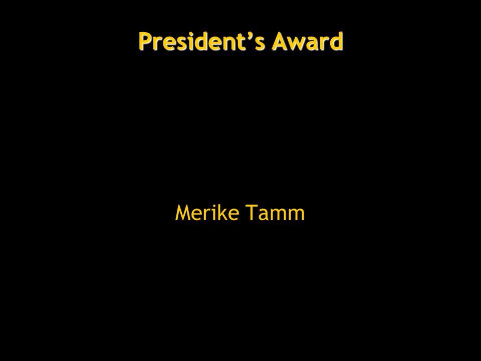 President's Award Merike Tamm