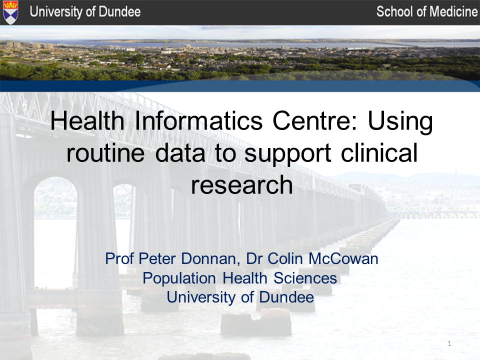 HIC is a collaboration between the University of Dundee, NHS Tayside and NHS Fife.
