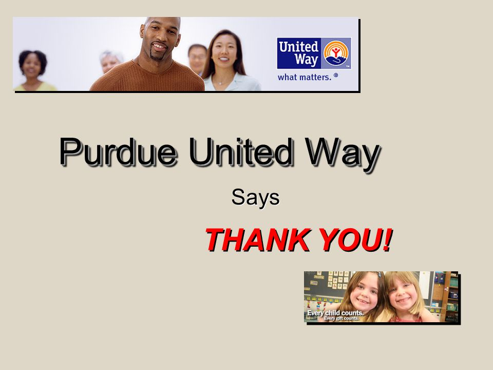 Purdue United Way THANK YOU! Says