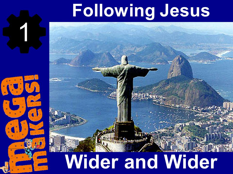 Wider and Wider Following Jesus 1