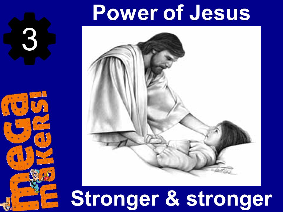 Stronger & stronger Power of Jesus 3