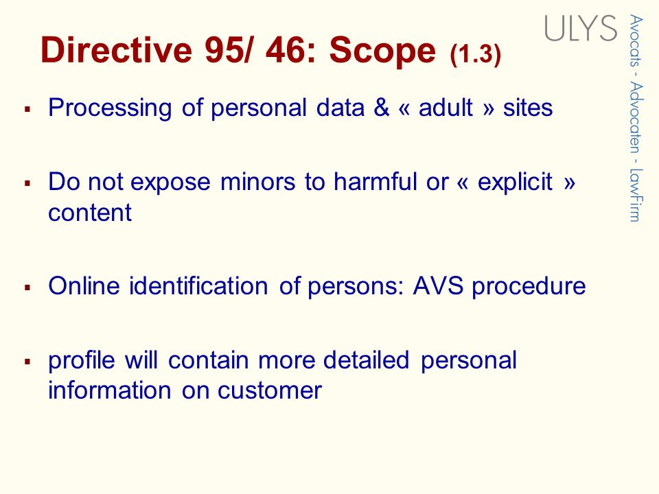 1. Directive 95/ 46: Scope (1.2)  Processing of personal data  social network is based on matching registered profiles  « personal data »  Informa
