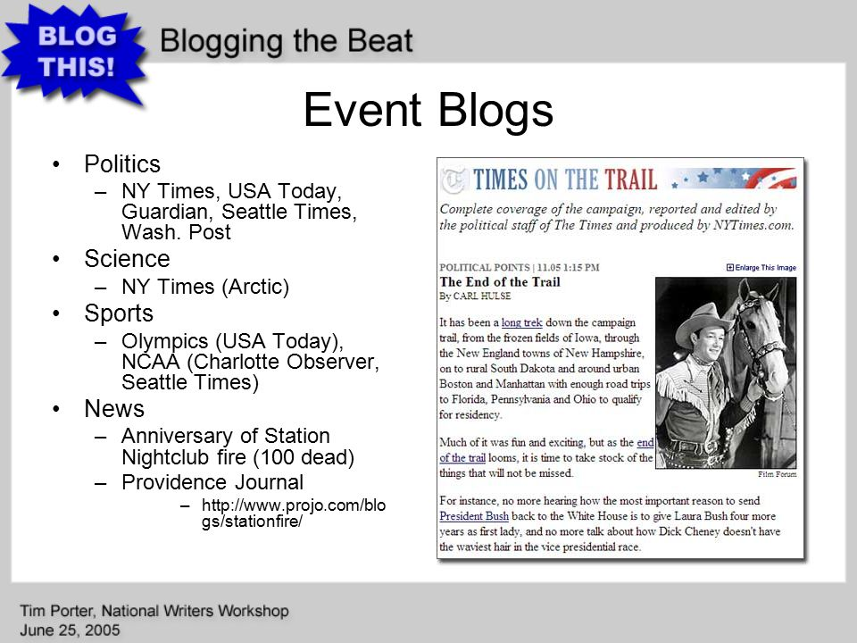 Event Blogs Politics –NY Times, USA Today, Guardian, Seattle Times, Wash.