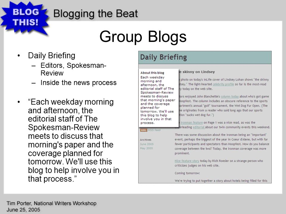 Group Blogs Daily Briefing –Editors, Spokesman- Review –Inside the news process Each weekday morning and afternoon, the editorial staff of The Spokesman-Review meets to discuss that morning s paper and the coverage planned for tomorrow.
