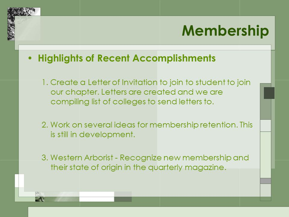 Membership Highlights of Recent Accomplishments 1.