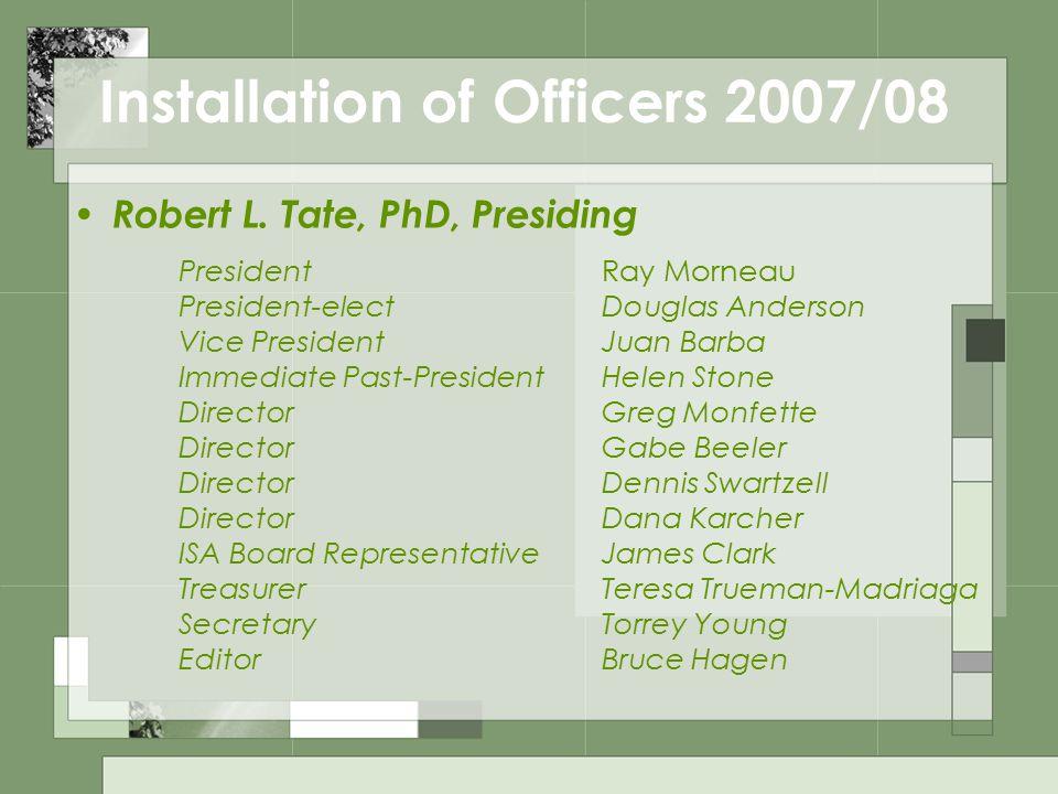 Installation of Officers 2007/08 Robert L.