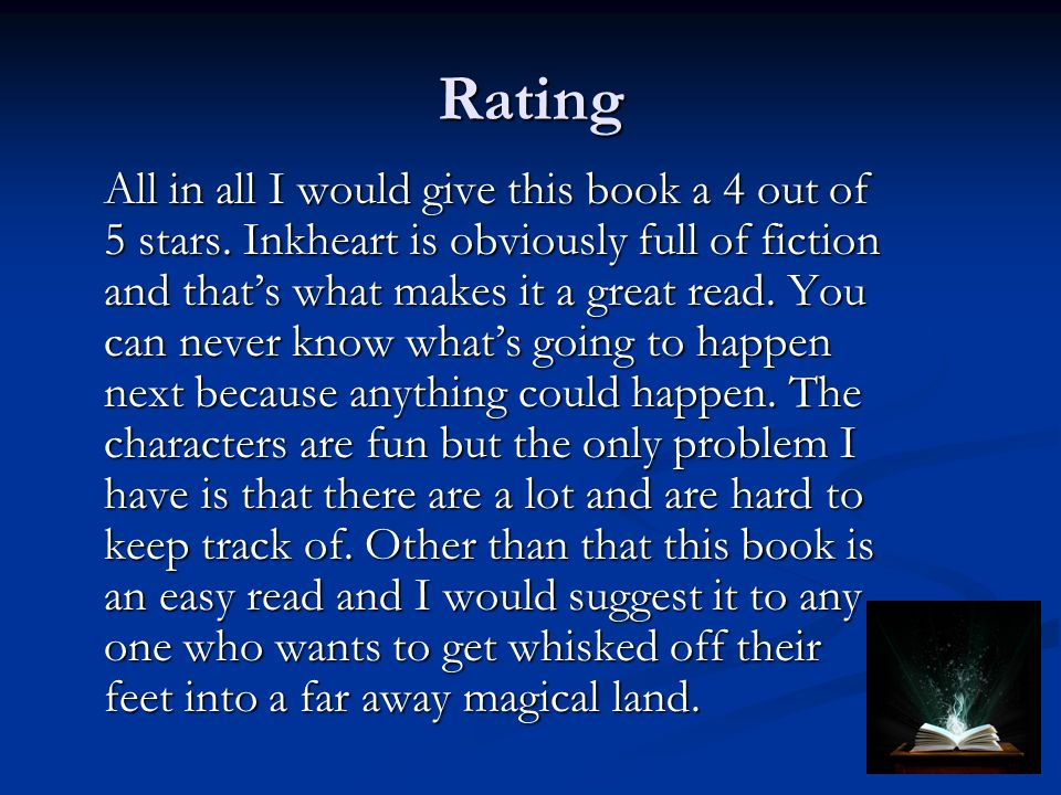 Rating All in all I would give this book a 4 out of 5 stars.