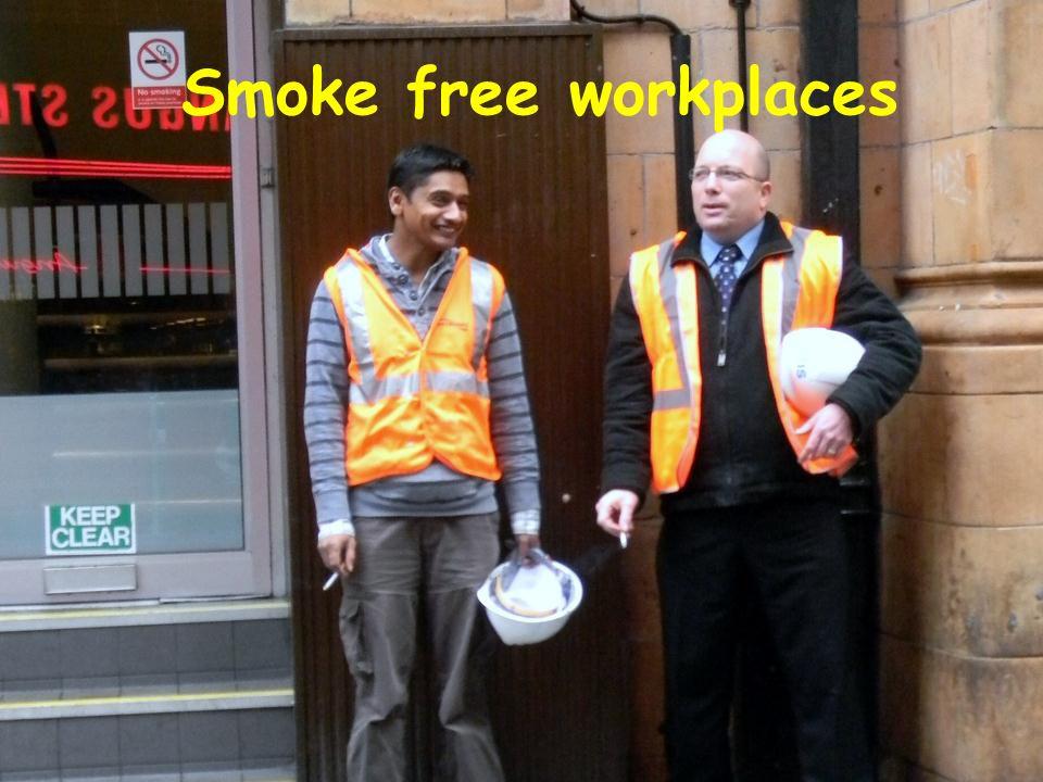 Smoke free workplaces
