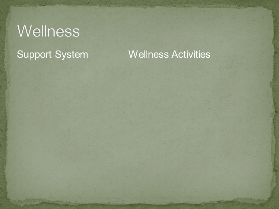 Support System Wellness Activities