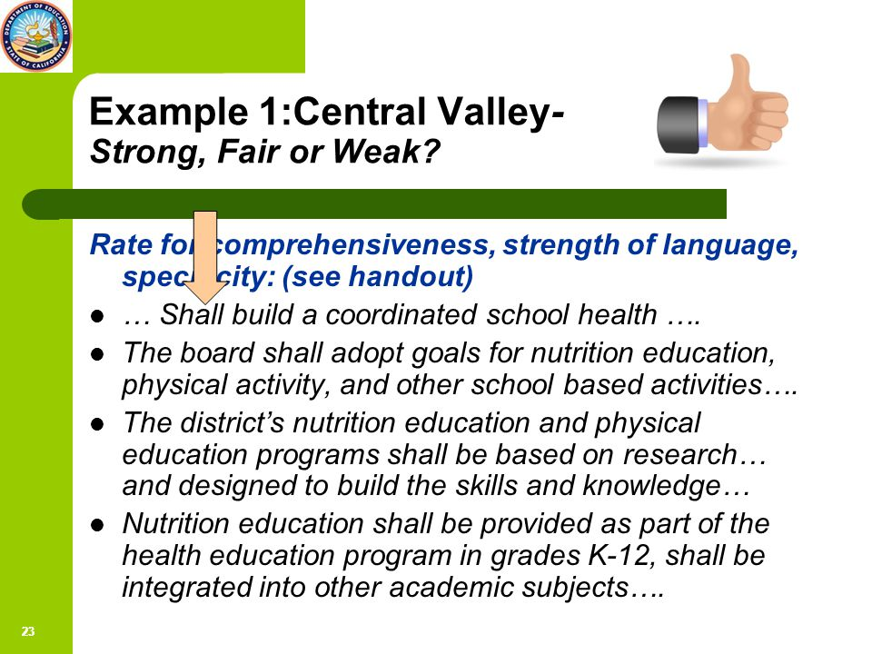 23 Example 1:Central Valley- Strong, Fair or Weak.