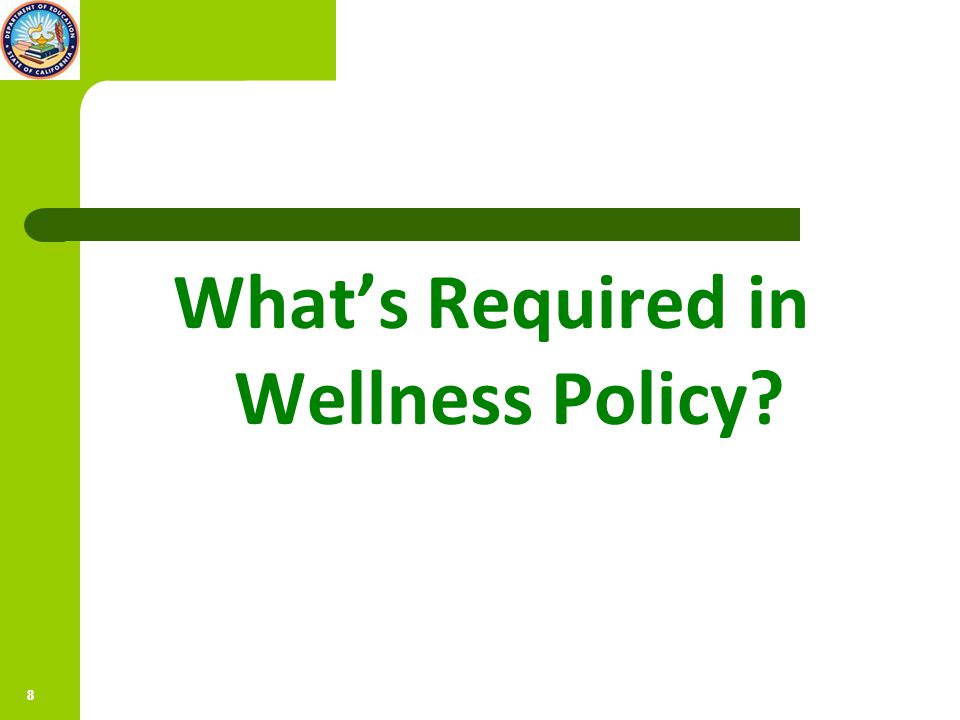 88 What's Required in Wellness Policy