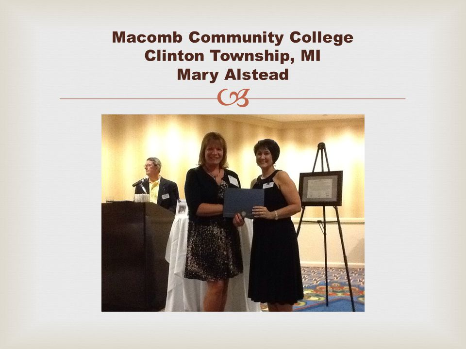  Macomb Community College Clinton Township, MI Mary Alstead