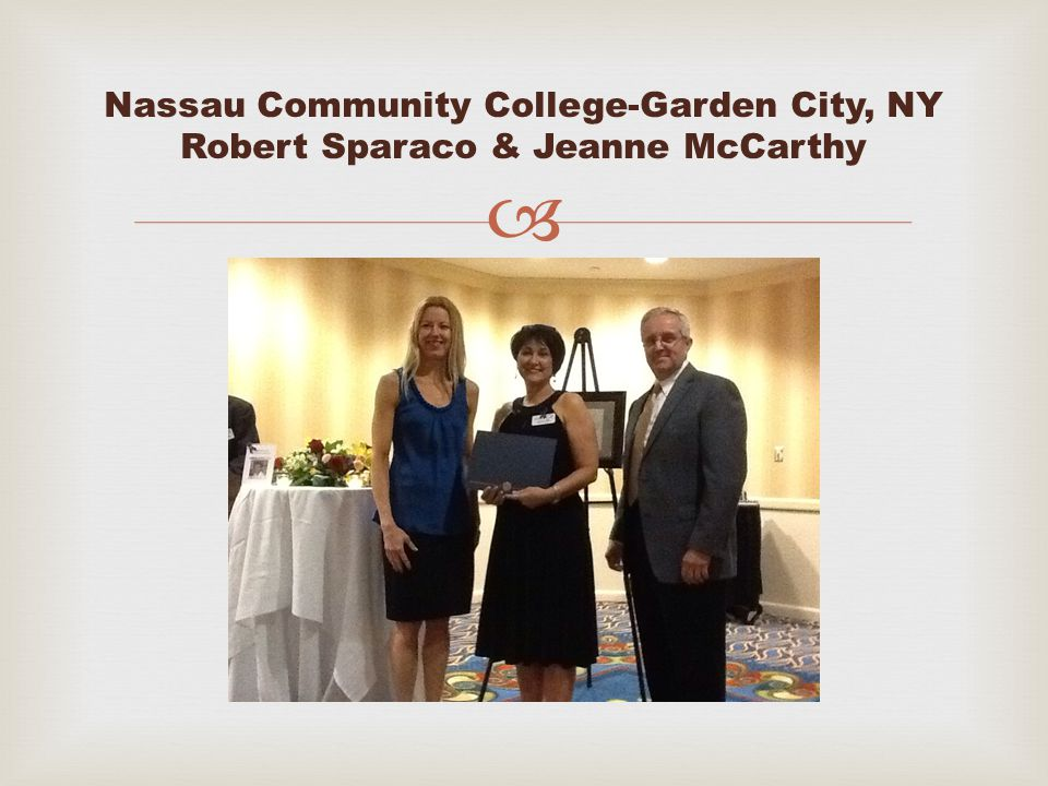  Nassau Community College-Garden City, NY Robert Sparaco & Jeanne McCarthy