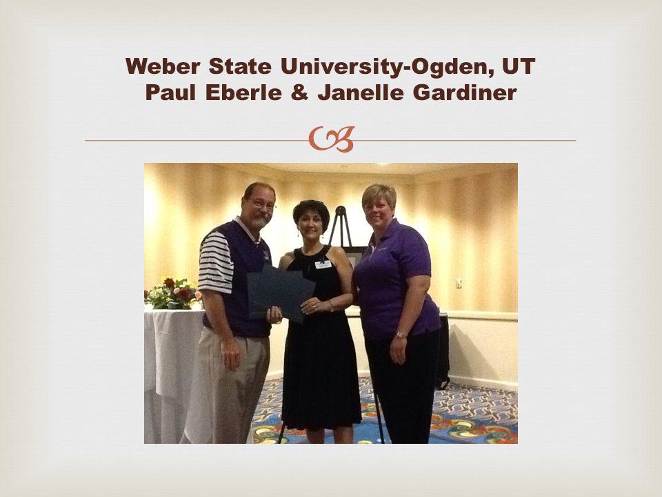  Weber State University-Ogden, UT Paul Eberle & Janelle Gardiner