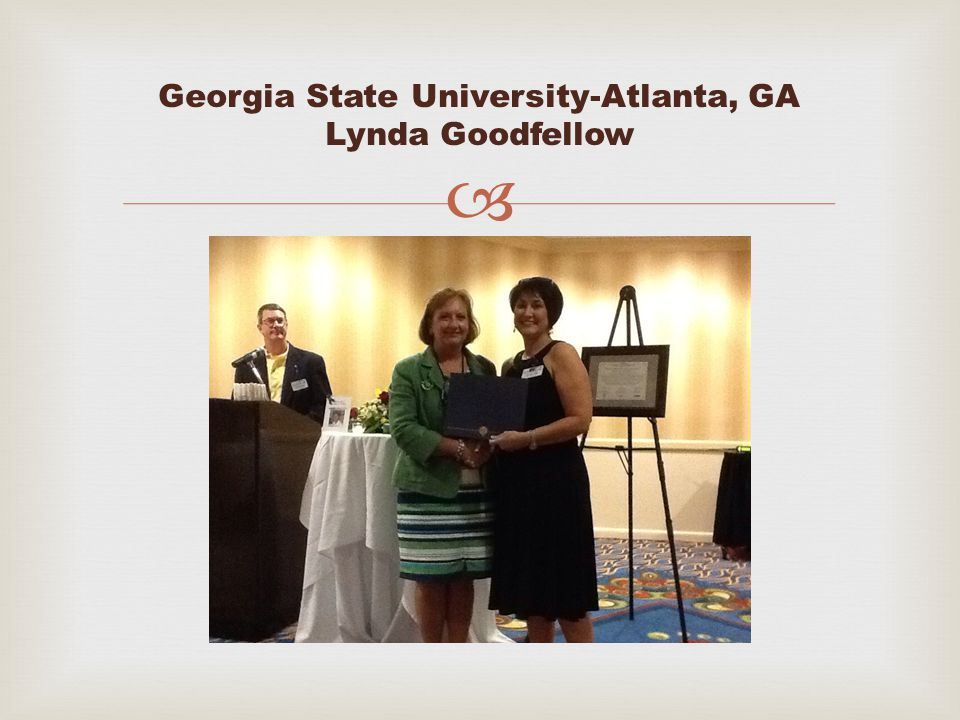  Georgia State University-Atlanta, GA Lynda Goodfellow