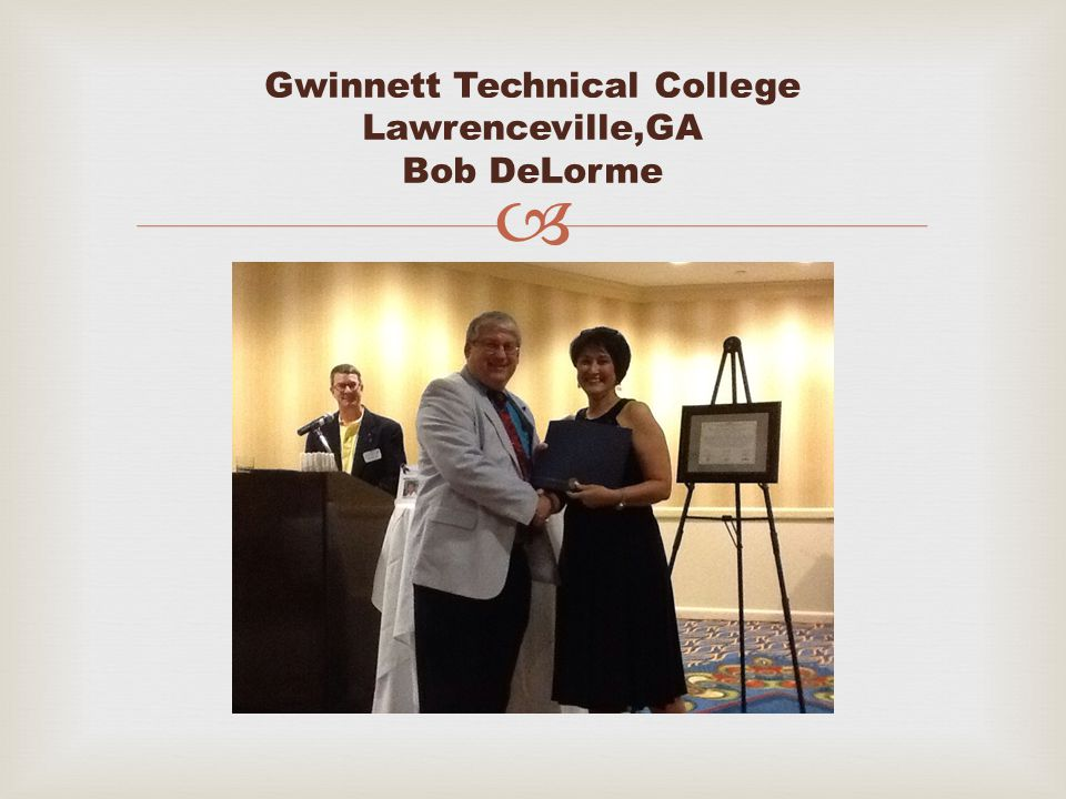  Gwinnett Technical College Lawrenceville,GA Bob DeLorme