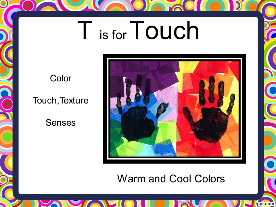 T is for Touch Warm and Cool Colors Color Touch,Texture Senses