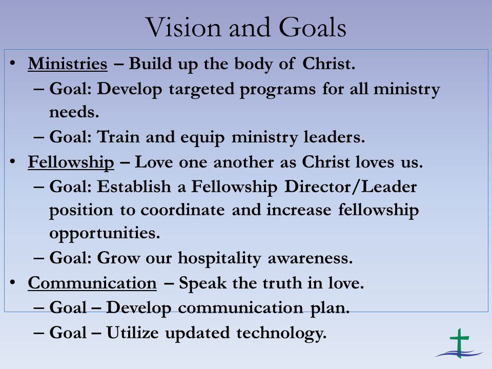 Vision and Goals Ministries – Build up the body of Christ.