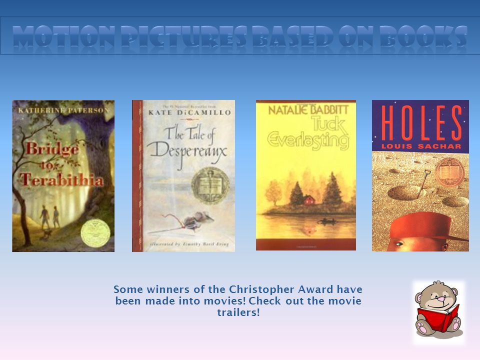 Some winners of the Christopher Award have been made into movies! Check out the movie trailers!