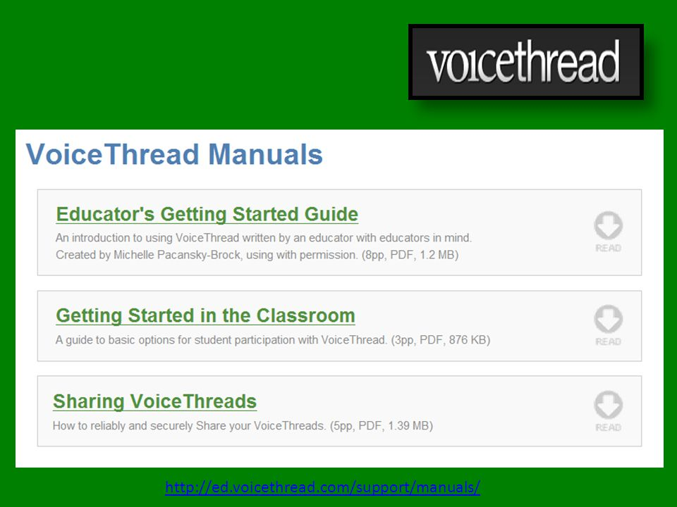 http://ed.voicethread.com/support/manuals/