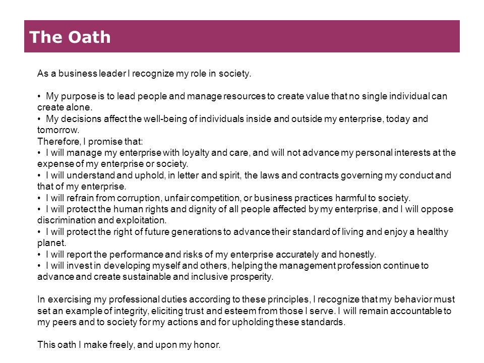 The Oath As a business leader I recognize my role in society.