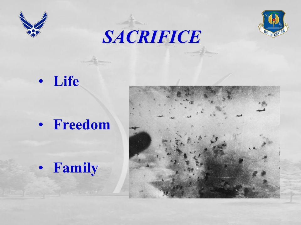 SACRIFICE Life Freedom Family