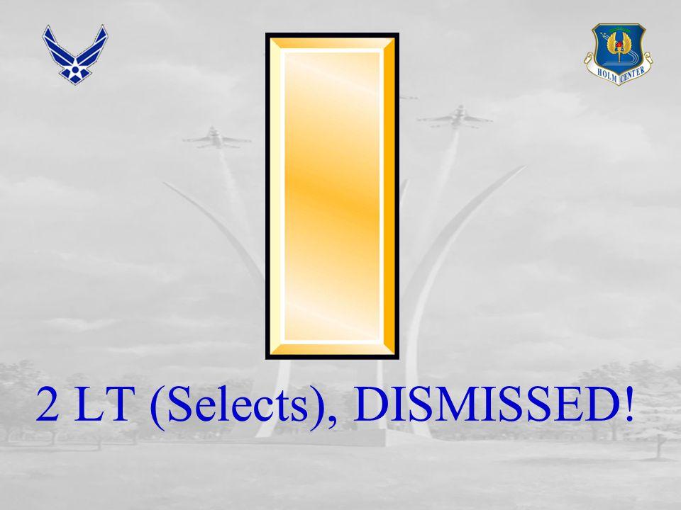 2 LT (Selects), DISMISSED!