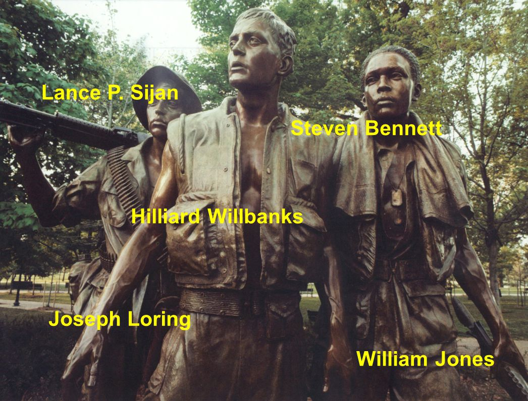 Lance P. Sijan Hilliard Willbanks Steven Bennett Joseph Loring William Jones