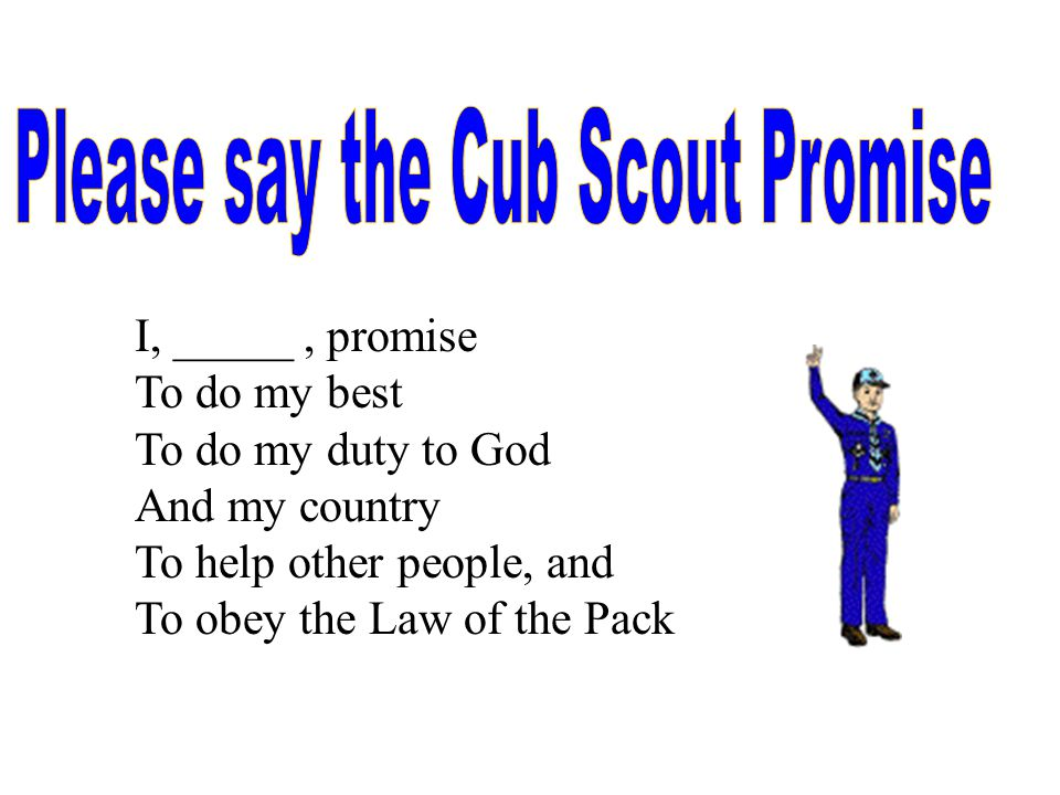 You have learned the Scout Oath