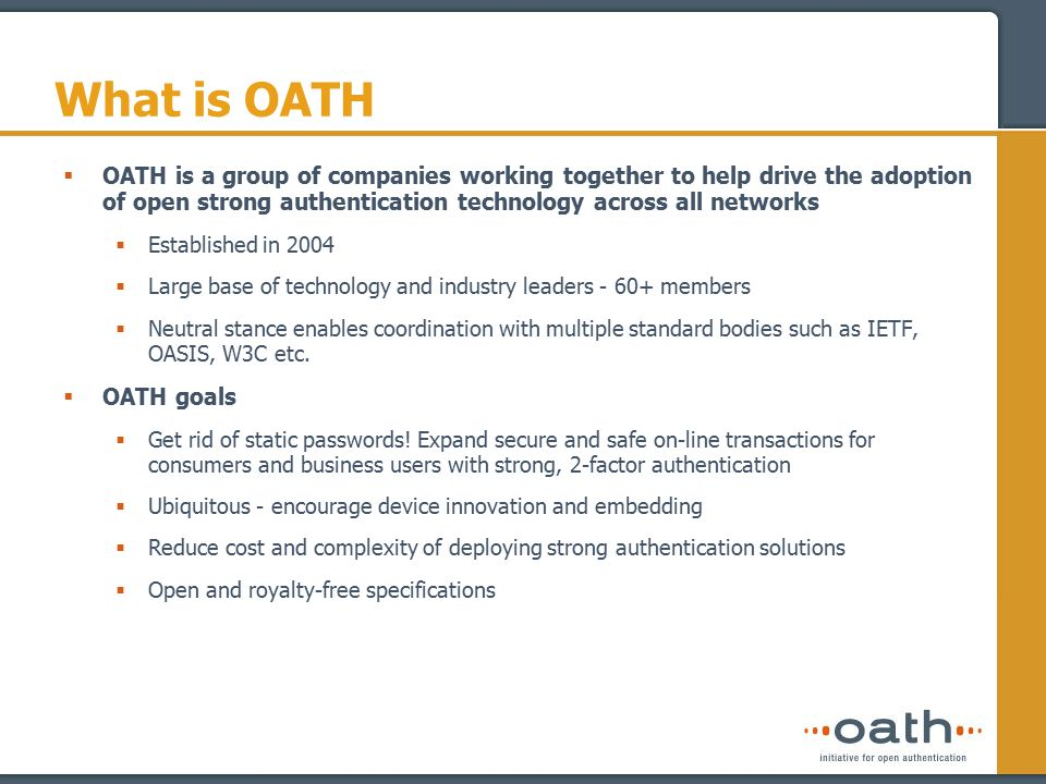 Where OATH Fits In Application HTTP, POP3, IMAP, ….