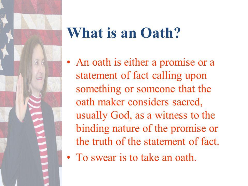 What is in an Oath.