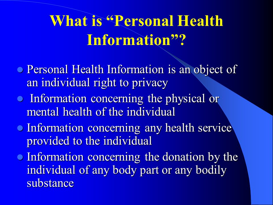 What is Personal Health Information .