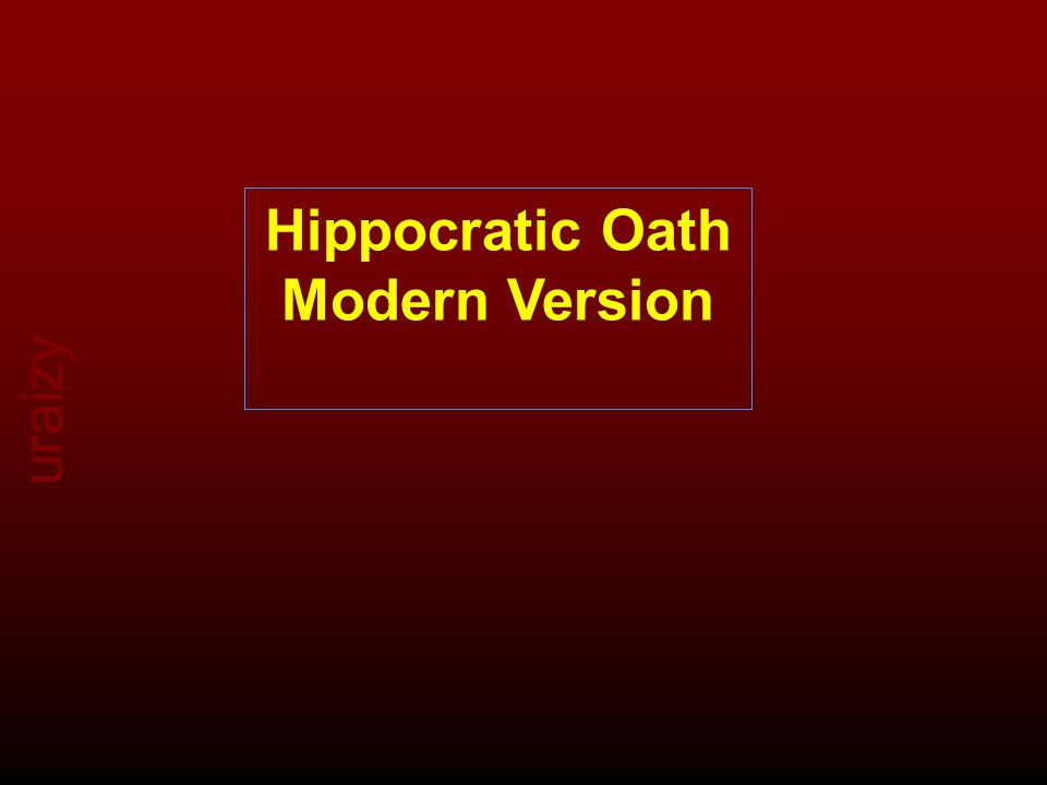 uraizy Hippocratic Oath Modern Version