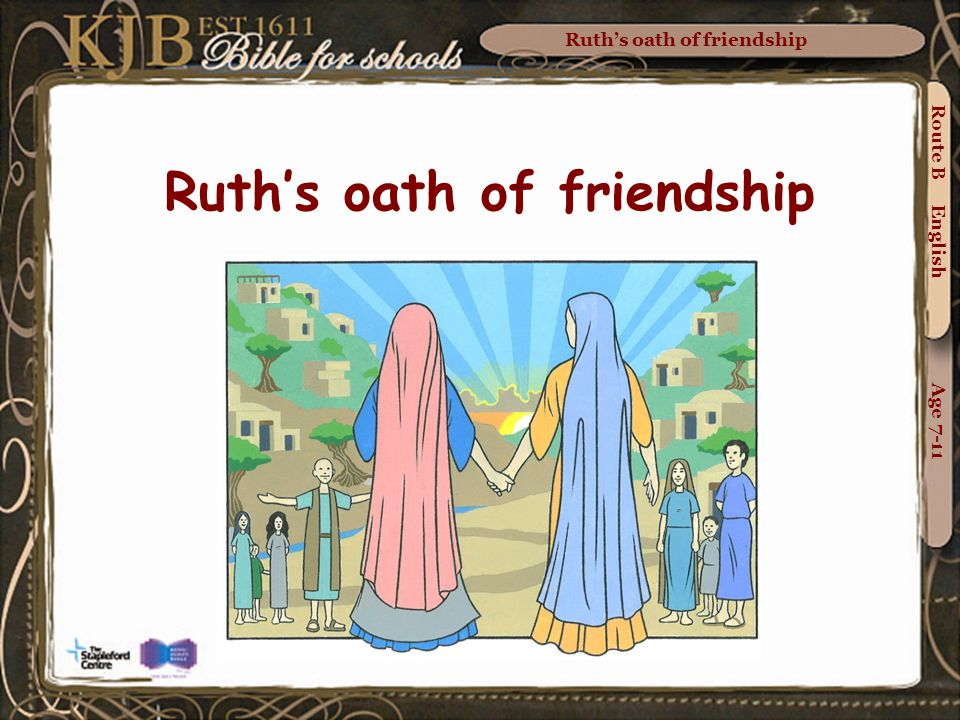 Ruth's oath of friendship Route B English Age 7-11