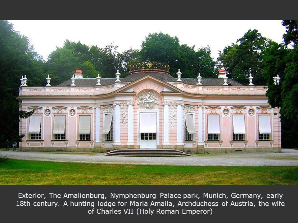 Exterior, The Amalienburg, Nymphenburg Palace park, Munich, Germany, early 18th century. A hunting lodge for Maria Amalia, Archduchess of Austria, the