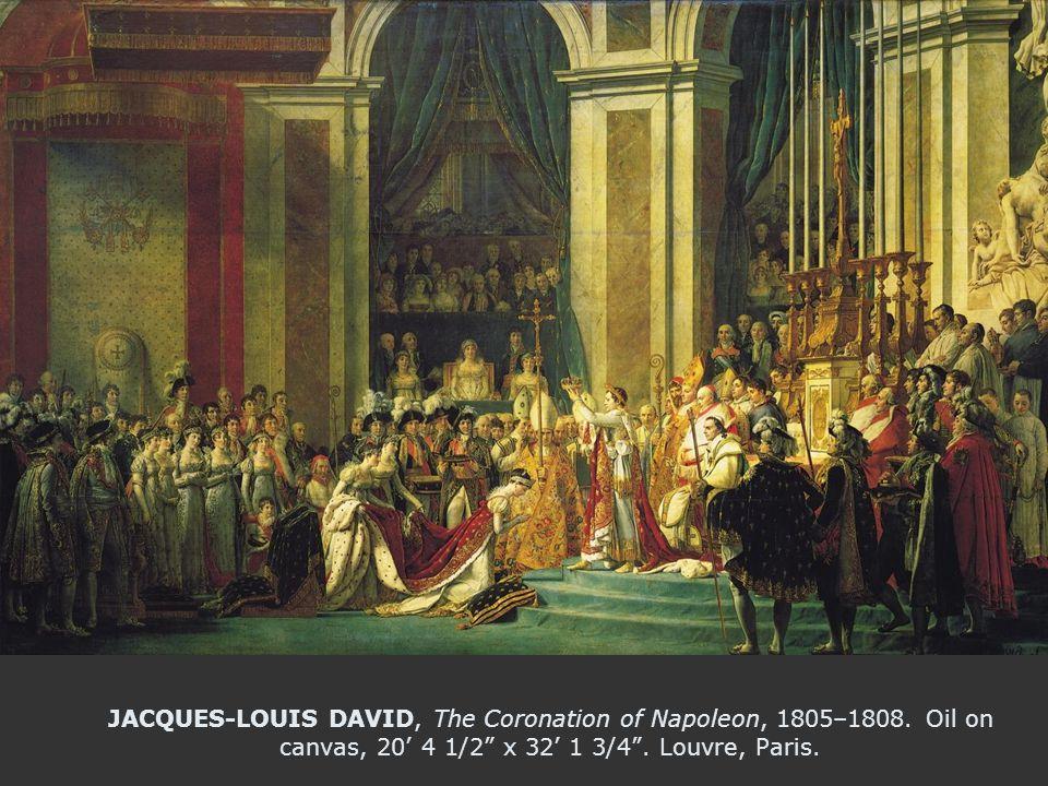 JACQUES-LOUIS DAVID, The Coronation of Napoleon, 1805–1808.